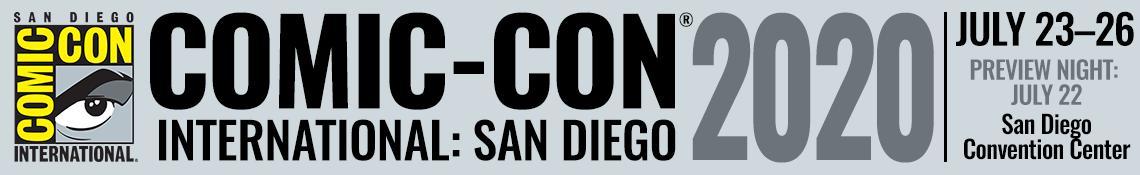 San Diego Comic Con 2020 Events.Special Guests Comic Con International San Diego