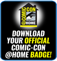 Download your official Comic-Con@Home Badge!