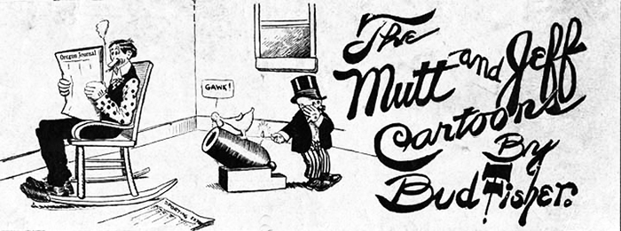 Bud Fisher's Mutt and Jeff