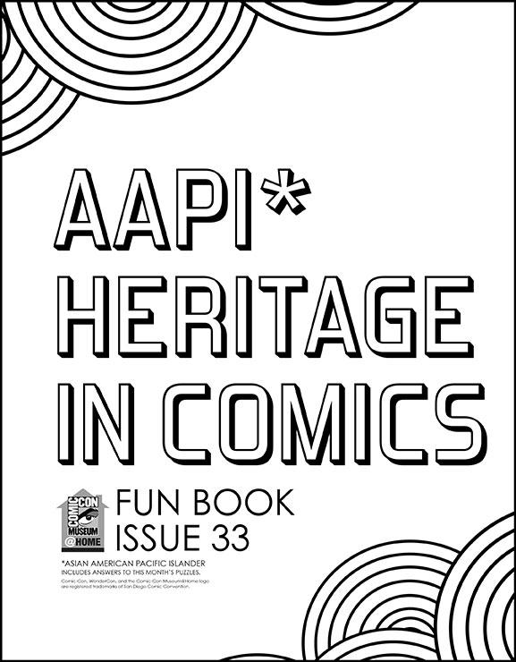Comic-Con Museum@Home Fun Book #33: AAPI Heritage in Comics