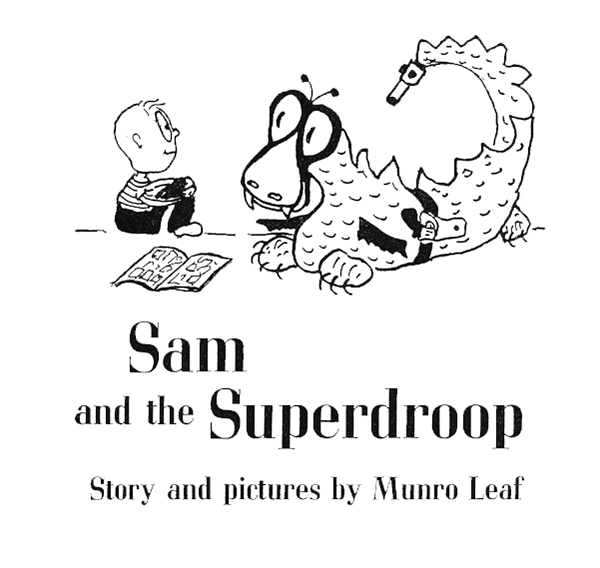 Sam and the Superdroop