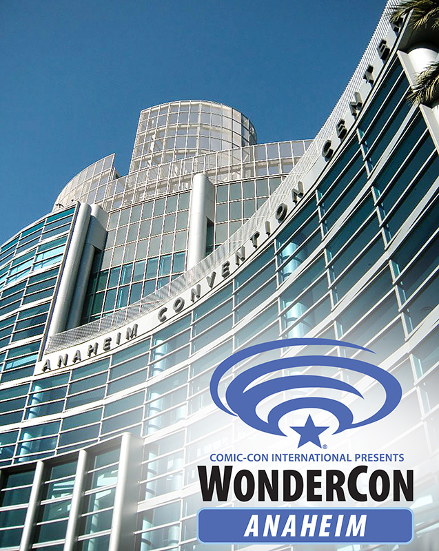 WonderCon Anaheim 2017, March 31-April 2, Anaheim Convention Center