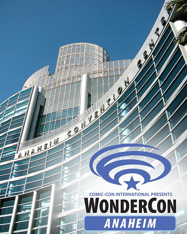 WonderCon Anaheim 2017, March 31-April 2, Anaheim Convention Center