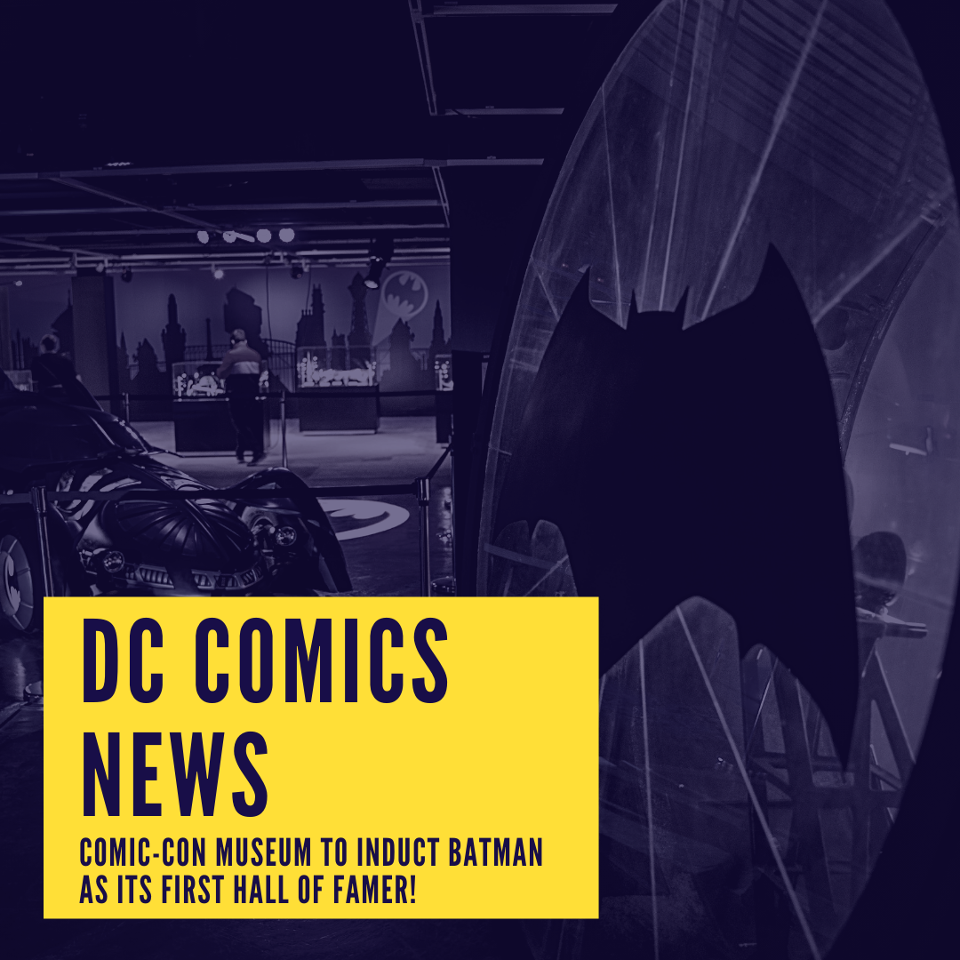 DC Comics News - Comic-Con Museum to induct Batman as its first hall of famer