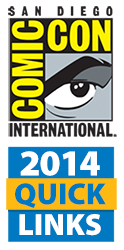 Comic-Con International 2014 Quick Links