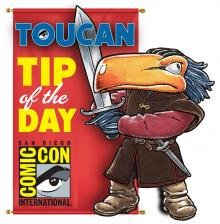 Comic-Con 2016 Toucan Tip of the Day