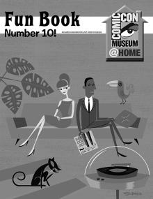 Comic-Con Museum Presents Fun Book Number 10