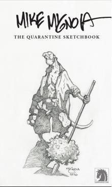 Mike Mignola: The Quarantine Sketch