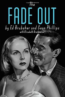 The Fade Out by Ed Brubaker and Sean Phillips