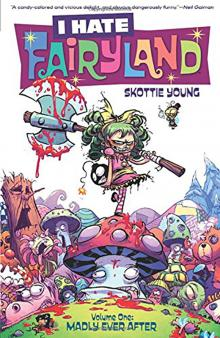 I Hate Fairyland by Skottie Young