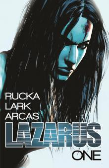 Lazarus by Greg Rucka and Michael Lark