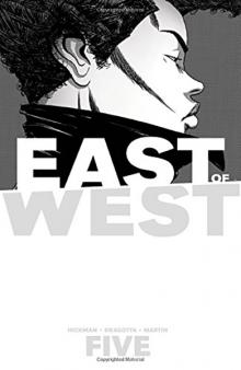 East of West Volume 5 by Jonathan Hickman and Nick Dragotta