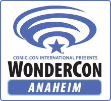 WonderCon Anaheim 2019, March 20-31 at the Anaheim Convention Center