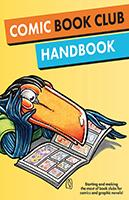 Comic-Con and CBLDF Present: Comic Book Club Handbook
