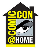 Comic-Con@Home Debuts July 22-26, 2020