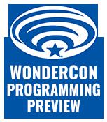 WonderCon 2016 Programming Preview