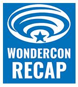 WonderCon 2016: March 25–27 at the LA Convention Center