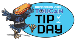 WonderCon 2016 Toucan Tip of the Day
