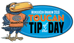WonderCon Anaheim 2018 Toucan Tip of the Day