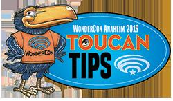 WonderCon Anaheim 2019 Toucan Tip