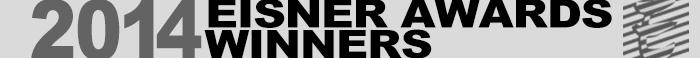 2014 Will Eisner Comic Industry Award Winners