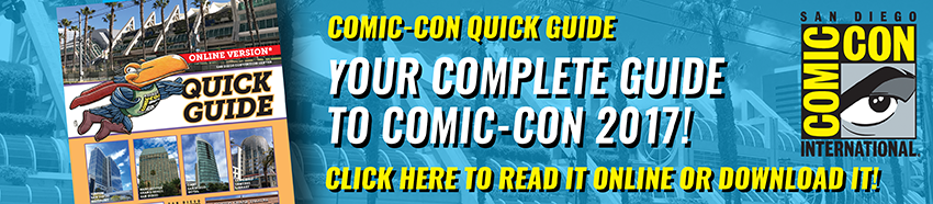 Comic-Con International 2017 Quick Guide