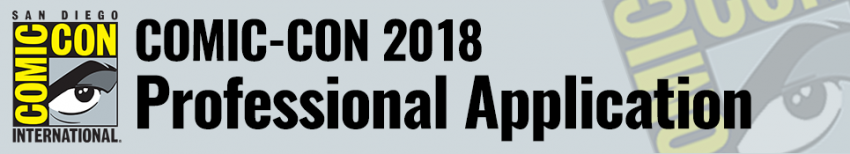 Comic-Con International 2018 Professional Application FAQ