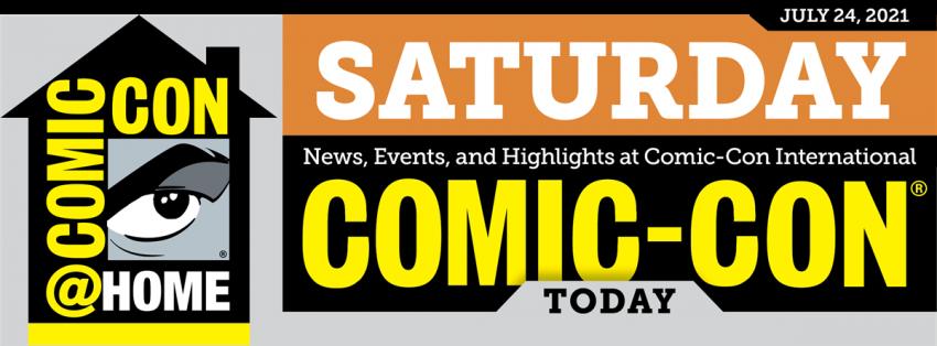 Comic-Con Today Newsletter: Saturday