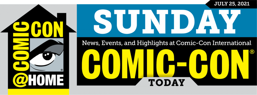 Comic-Con Today Newsletter: Sunday
