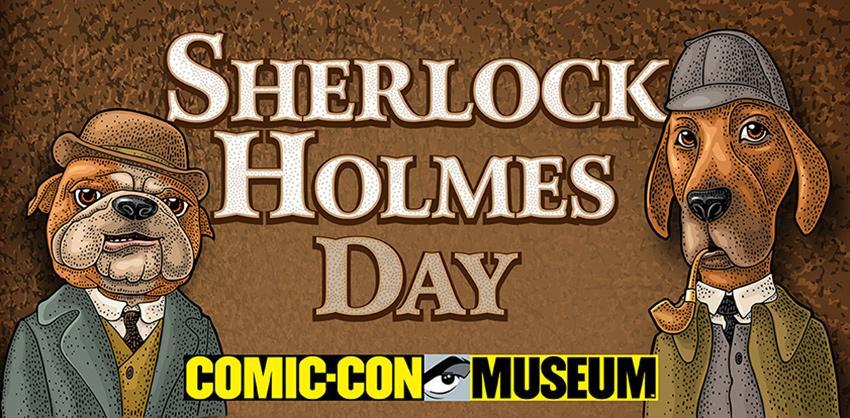 Comic-Con Museum Celebrates Sherlock Holmes Day