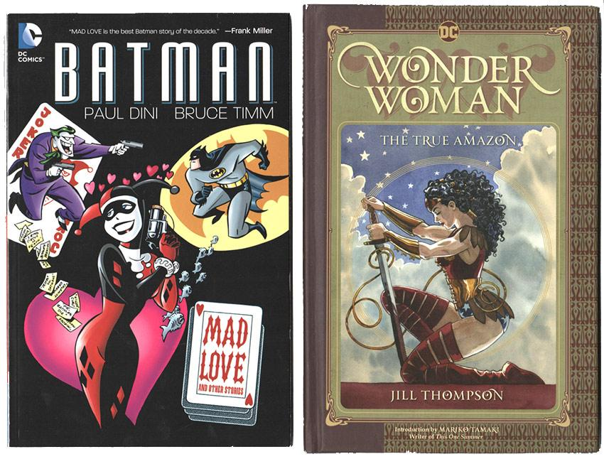 Batman: Mad Love and Wonder Woman: The True Amazon