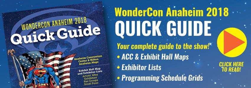 WonderCon Anaheim 2018 Quick Guide