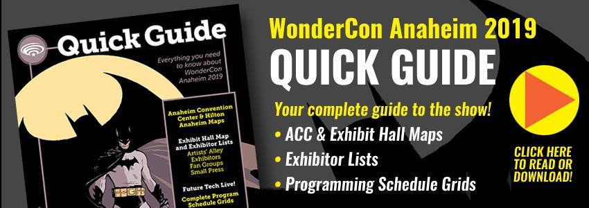 WonderCon Anaheim 2019 Quick Guide