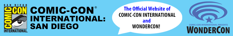 The Official Website of Comic-Con International and WonderCon